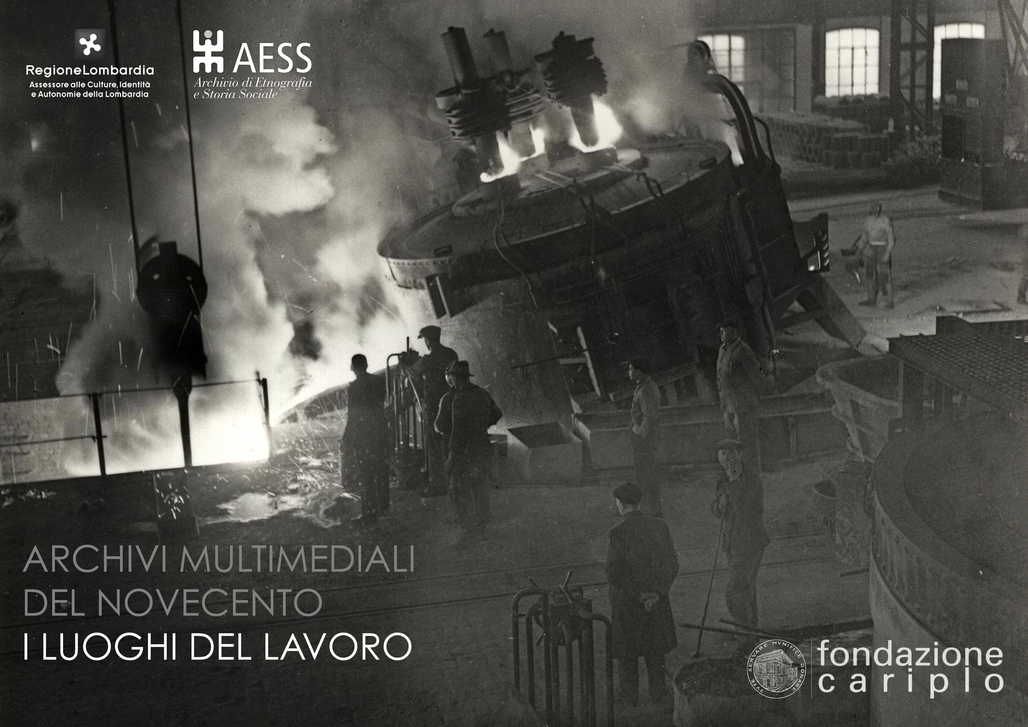 Archivi multimediali del '900 – I luoghi del lavoro (2006-2008)